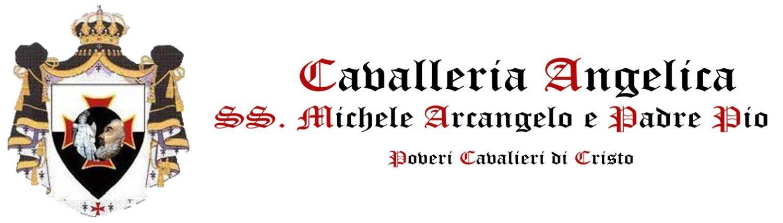 Cavalleria Angelica SS.mi Michele Arcangelo e Padre Pio